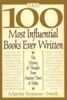 The 100 Most Influential Books Ever Written
