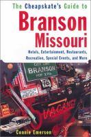 The Cheapskate's Guide to Branson, Missouri
