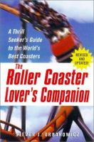 The Roller Coaster Lover's Companion