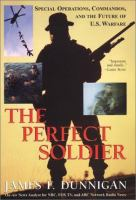 The Perfect Soldier