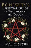 Bonewit's Essential Guide to Witchcraft and Wicca
