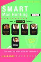 SMART Man Hunting