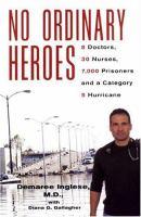 No Ordinary Heroes