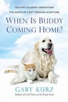 When Is Buddy Coming Home?