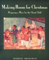 Making Room For Christmas