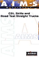 CDL Skills and Road Test