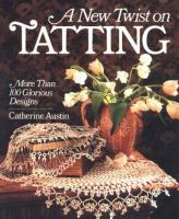 A New Twist on Tatting