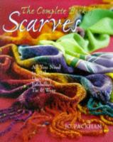 The Complete Book of Scarves