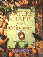 Nature Crafts With A Microwave