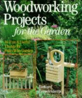Woodworking Projects for the Garden