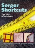 Serger Shortcuts