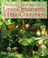 Making Decorative Lawn Ornaments & Patio Containers
