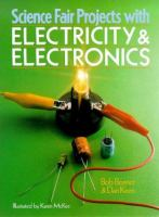 Science Fair Projects With Electricity and Electronics