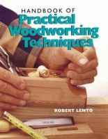Handbook of Practical Woodworking Techniques