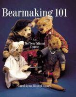 Bearmaking 101