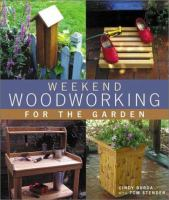 Weekend Woodworking for the Garden