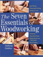 The Seven Essentials Of Woodworking