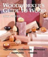 Woodworker's Guide to Wood
