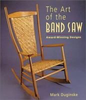 The Art of the Band Saw