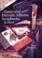 Handcrafted Journals, Albums, Scrapbooks & More