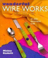 Wonderful Wire Works