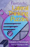 Fantastic Lateral Thinking Puzzles