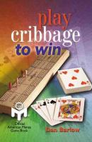 Play Cribbage to Win