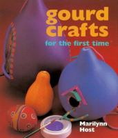 Gourd Crafts for the First Time