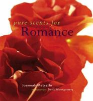 Pure Scents for Romance