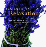 Pure Scents for Relaxation