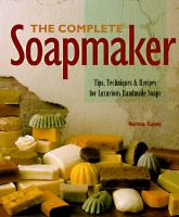 The Complete Soapmaker