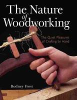 The Nature Of Woodworking