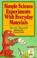 Simple Science Experiments With Everyday Materials