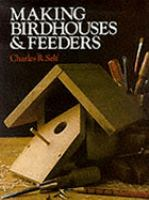 Making Birdhouses & Feeders