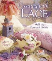 Creating With Lace