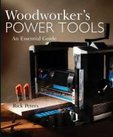 Woodworker's Power Tools