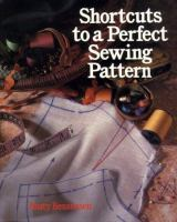 Shortcuts to A Perfect Sewing Pattern