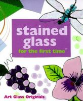 Stained Glass for the First Time