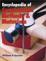 Encyclopedia of Construction Methods & Materials