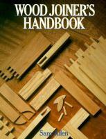 Wood Joiner's Handbook