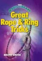 Great Rope & Ring Tricks