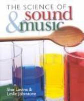 The Science of Sound and Music
