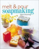 Melt & Pour Soapmaking