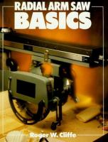 Radial Arm Saw Basics