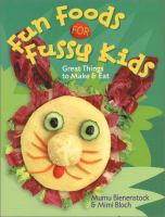 Fun Foods for Fussy Kids