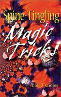 Spine-tingling Magic Tricks