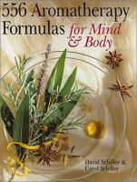 556 Aromatherapy Formulas for Mind & Body