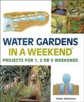 Water Gardens in A Weekend