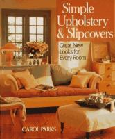 Simple Upholstery & Slipcovers