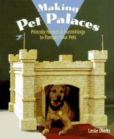 Making Pet Palaces